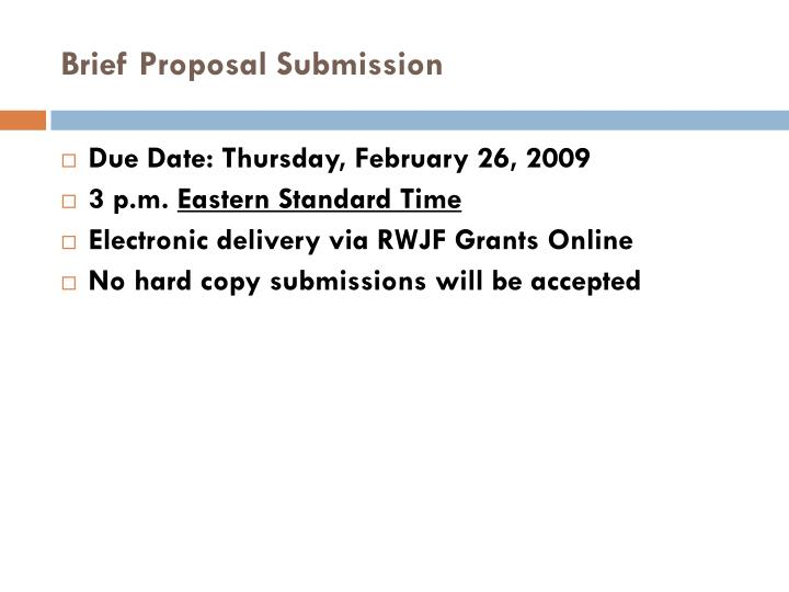 Brief Proposal Submission