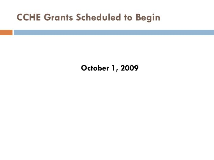 CCHE Grants Scheduled to Begin