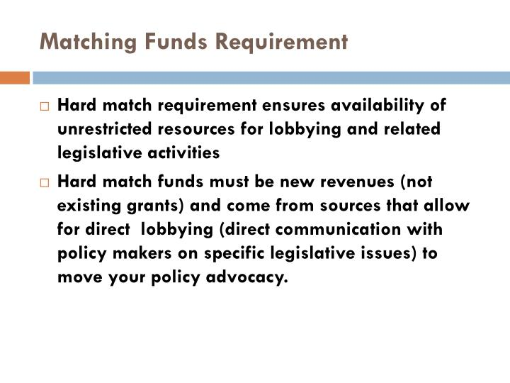 Matching Funds Requirement