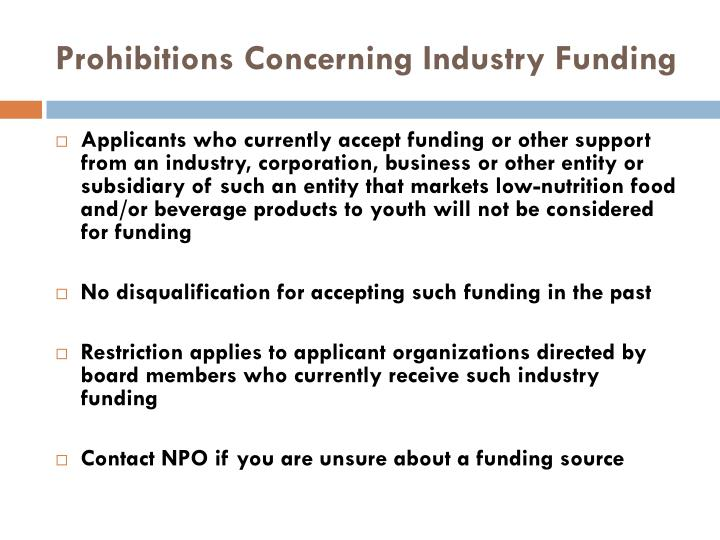 Prohibitions Concerning Industry Funding