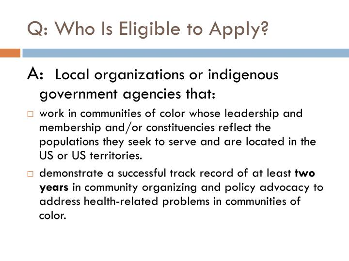Q: Who Is Eligible to Apply?