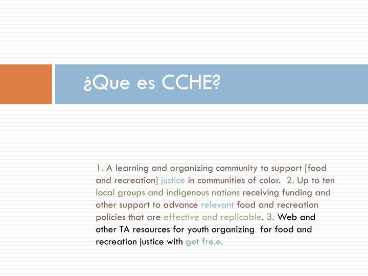 ¿Que es CCHE?
