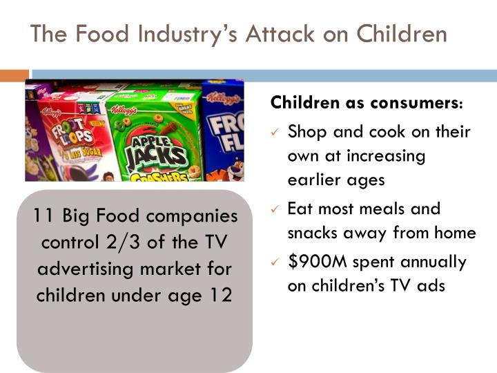 The Food Industry's Attack on Children