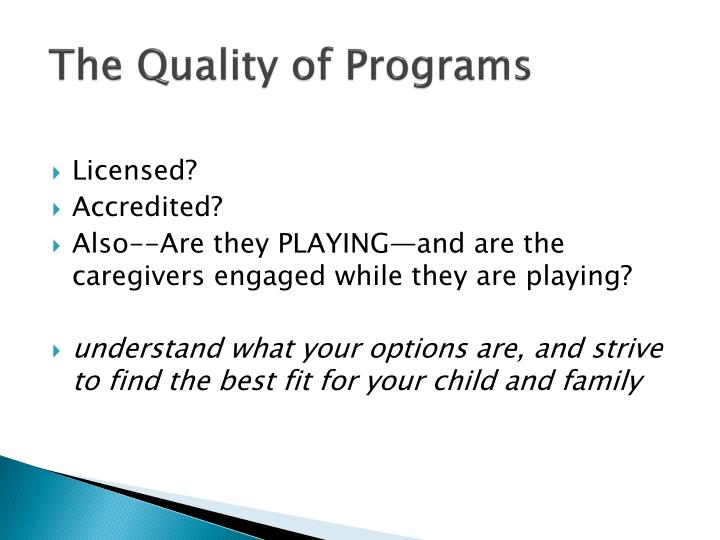 The Quality of Programs