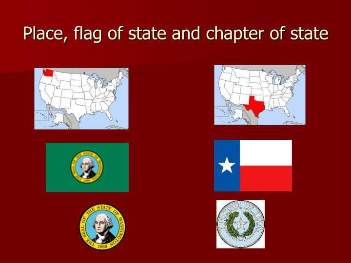 Place flag of state and chapter of state