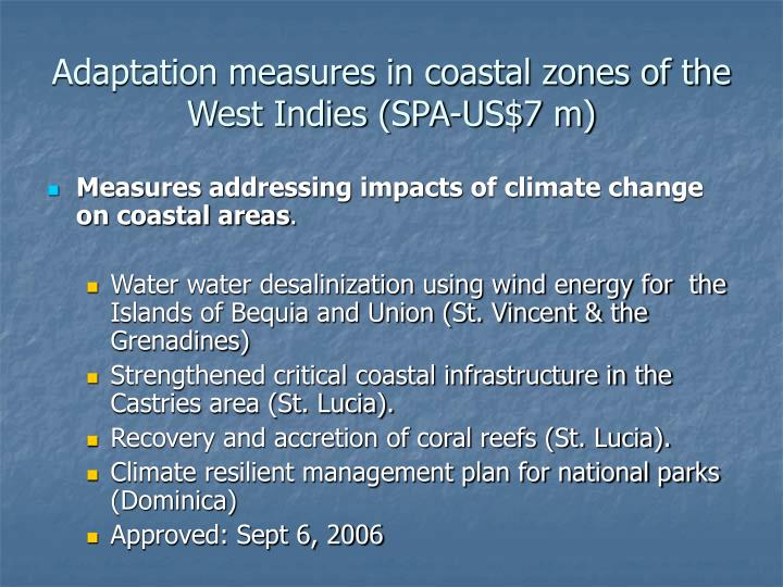 Adaptation measures in coastal zones of the West Indies (SPA-US$7 m)