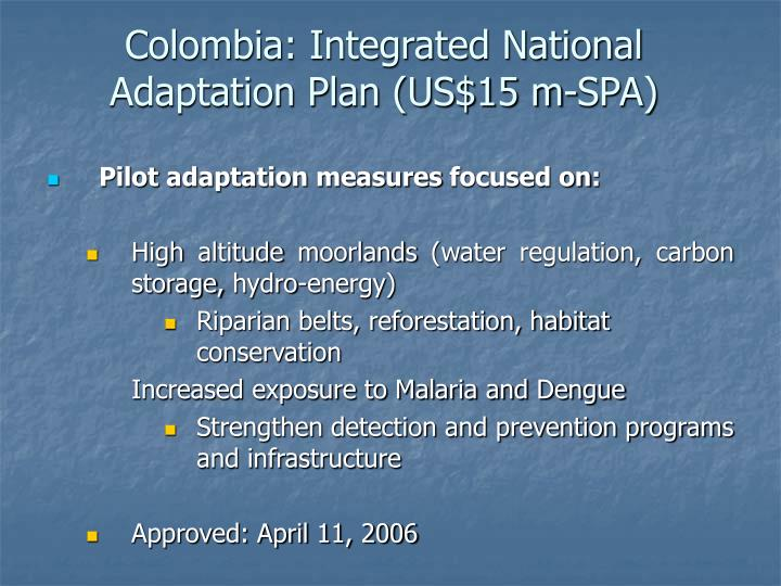 Colombia: Integrated National Adaptation Plan (US$15 m-SPA)