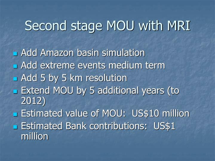 Second stage MOU with MRI