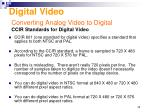 converting analog video to digital ccir standards for digital video
