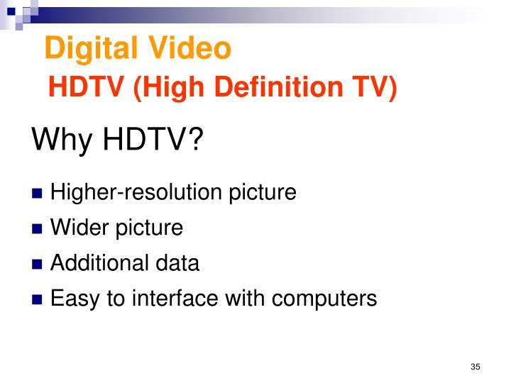 Why HDTV?