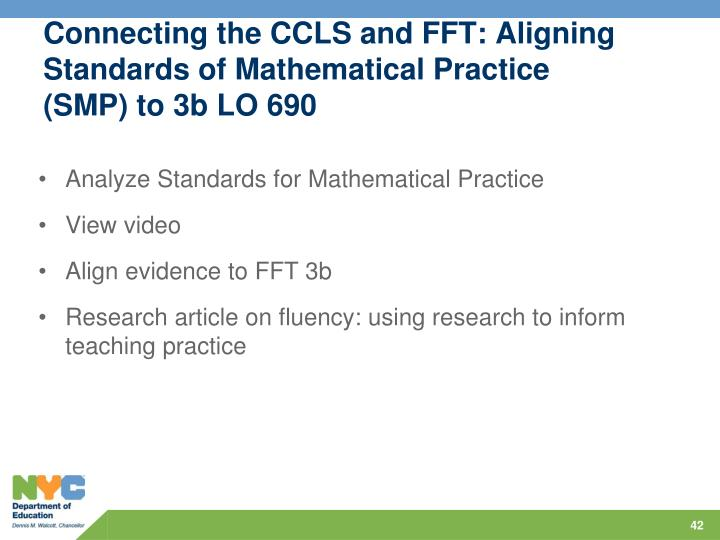 Connecting the CCLS and FFT: Aligning Standards of Mathematical Practice (SMP) to 3b LO