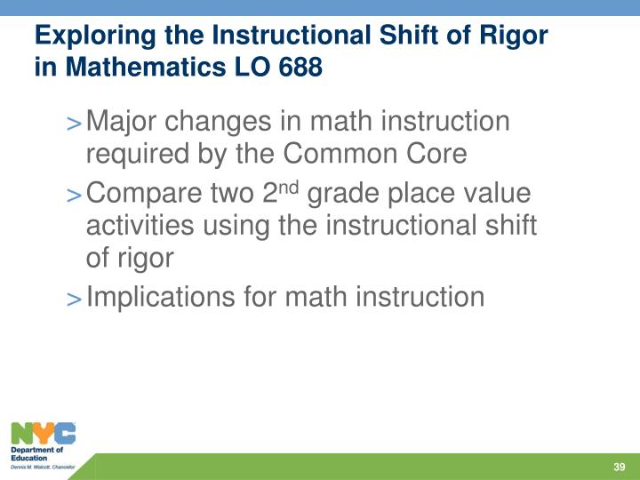 Exploring the Instructional Shift of Rigor in Mathematics LO