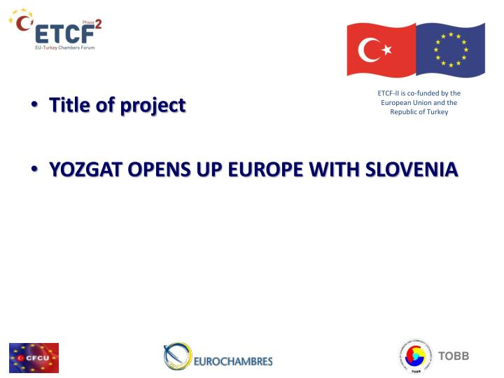 Etcf ii is co funded by the european union and the republic of turkey1