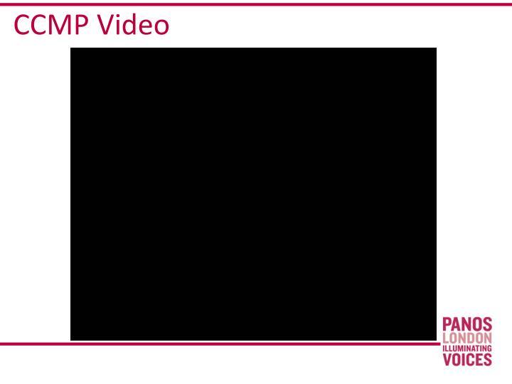 CCMP Video
