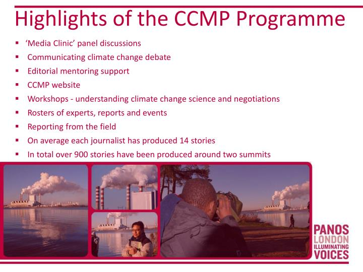 Highlights of the CCMP Programme
