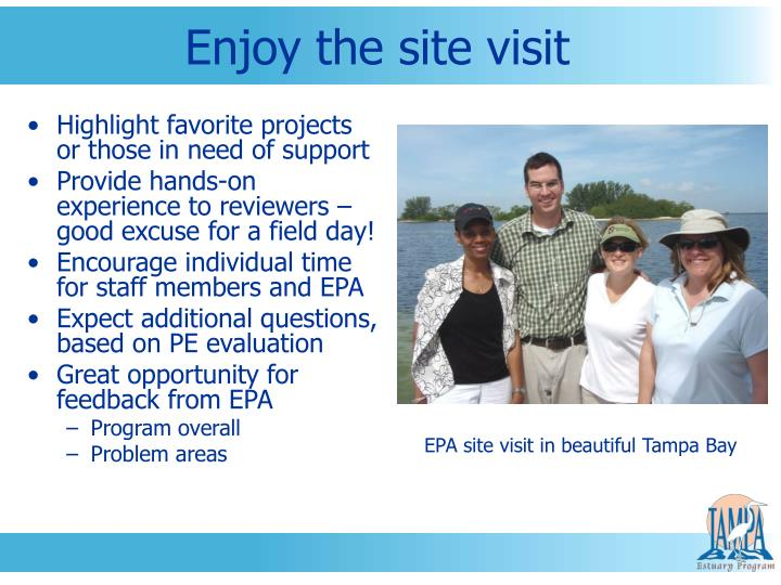 Enjoy the site visit