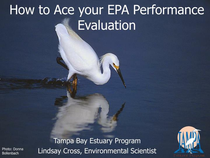 How to ace your epa performance evaluation