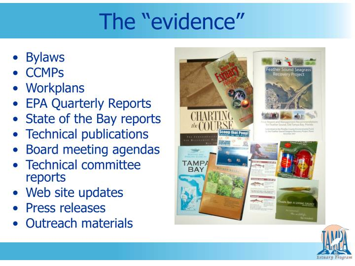"The ""evidence"""