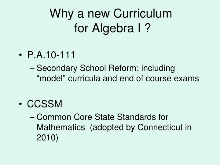 Why a new curriculum for algebra i