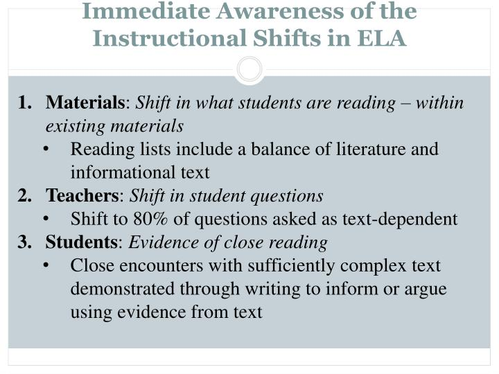 Immediate Awareness of the Instructional Shifts in ELA