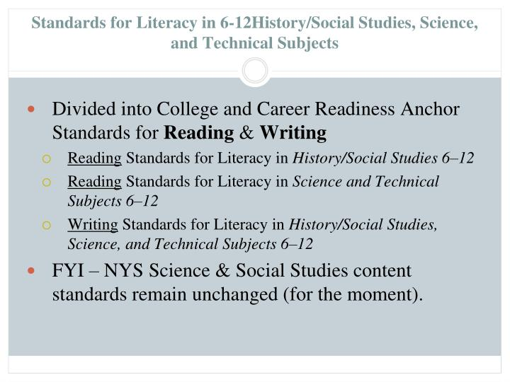 Standards for Literacy in 6-12History/Social Studies, Science, and Technical Subjects
