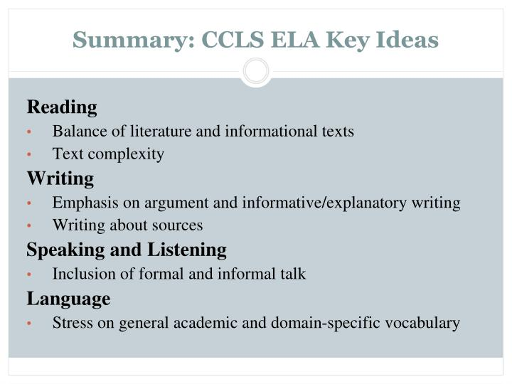 Summary: CCLS ELA Key Ideas
