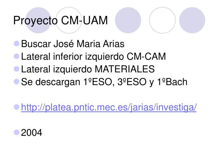 Proyecto CM-UAM