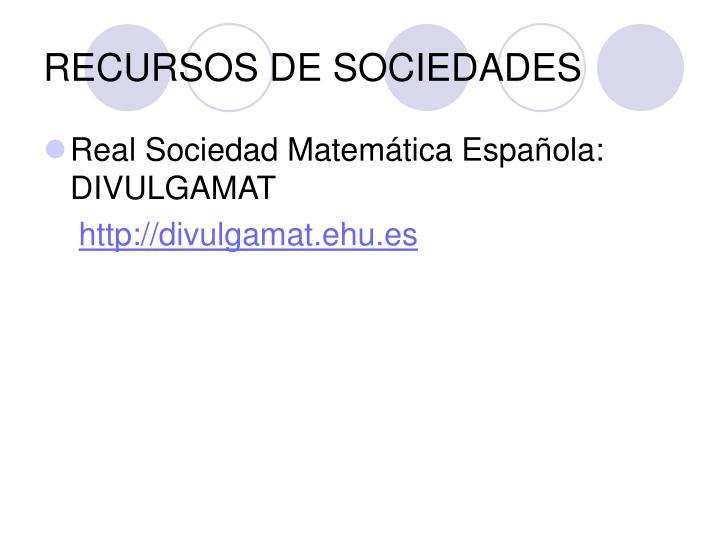 RECURSOS DE SOCIEDADES