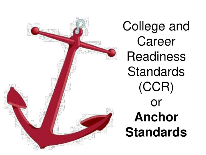 College and Career Readiness Standards (CCR)