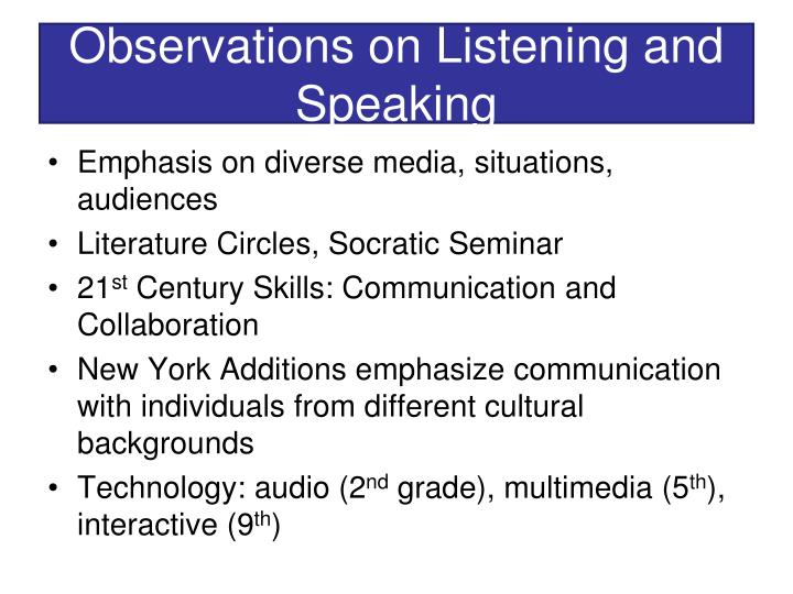 Observations on Listening and  Speaking