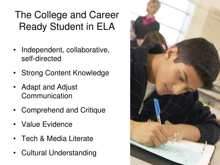 The college and career ready student in ela
