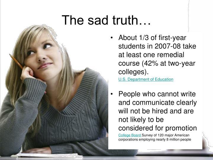 The sad truth…