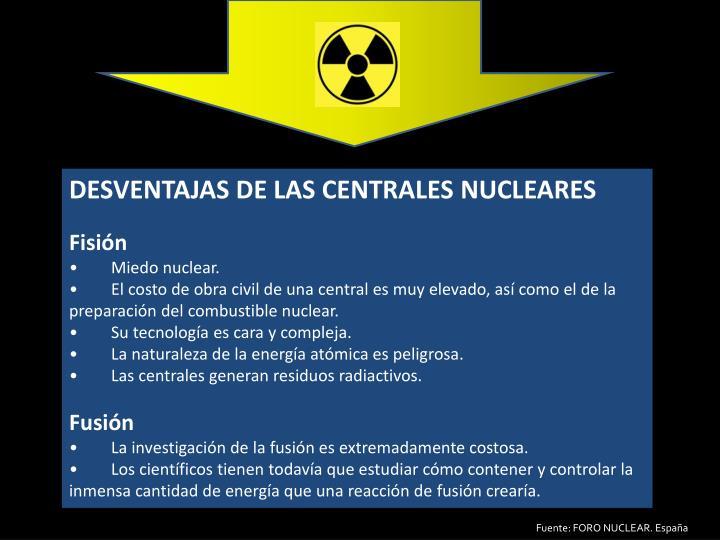 DESVENTAJAS DE LAS CENTRALES NUCLEARES