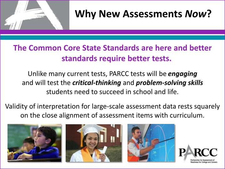 The Common Core State Standards are