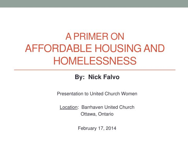 A primer on affordable housing and homelessness