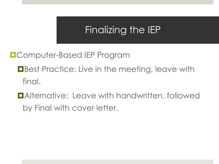 Finalizing the IEP