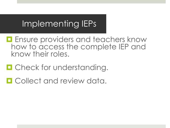 Implementing IEPs