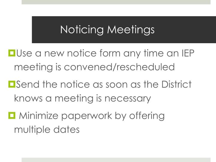 Noticing Meetings