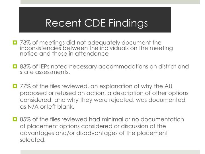 Recent CDE Findings