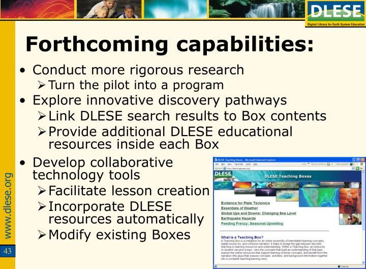 Forthcoming capabilities: