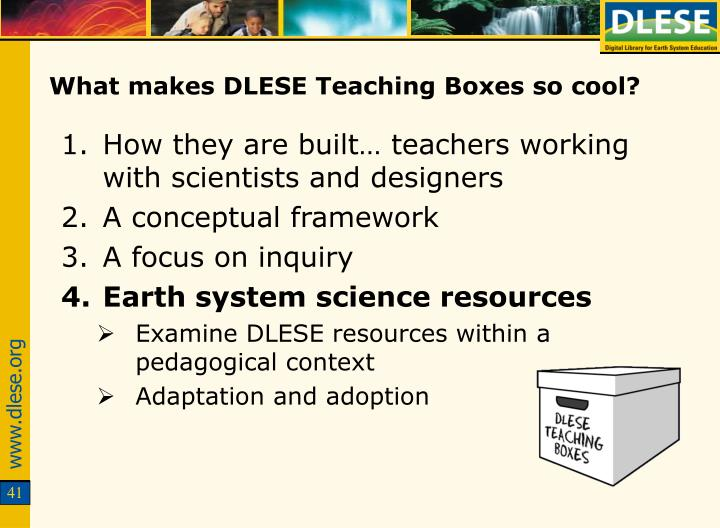 What makes DLESE Teaching Boxes so cool?