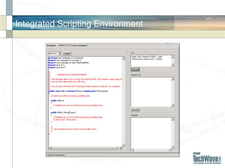 Integrated Scripting Environment