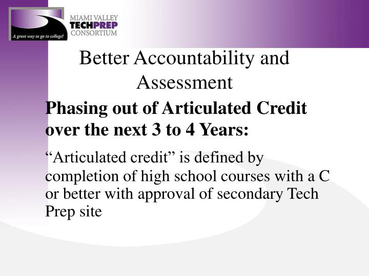Better Accountability and Assessment