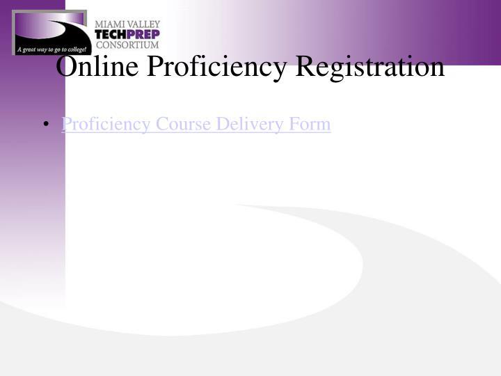 Online Proficiency Registration