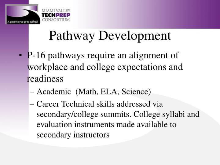 Pathway Development