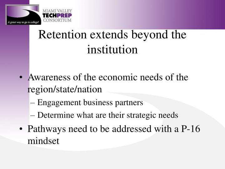 Retention extends beyond the institution