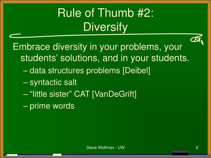 Rule of Thumb #2: