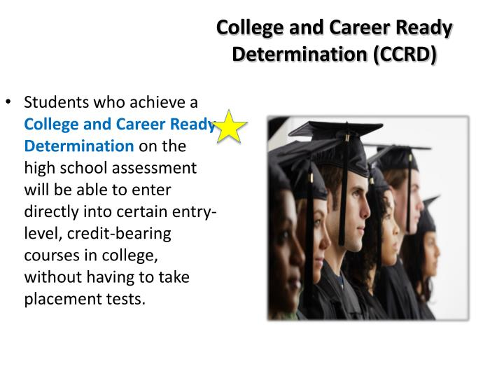 College and Career Ready Determination (CCRD)