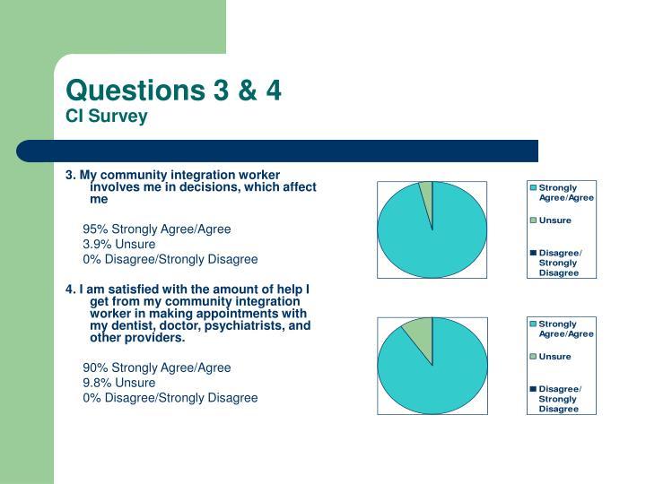 Questions 3 & 4