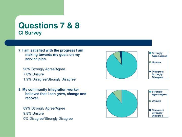Questions 7 & 8